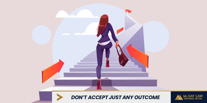 Don't Accept Just Any Outcome | Legally Bold | McKay Law - Personal Injury Lawyer